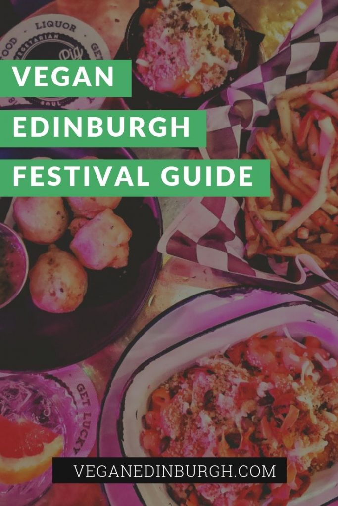 Vegan Edinburgh Festival Eating Guide